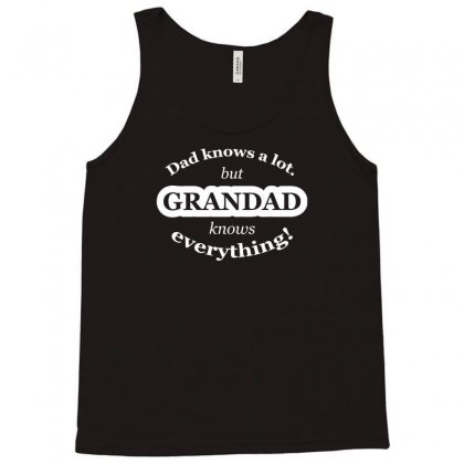 Grandad Knows Everything Tank Top Designed By Gematees