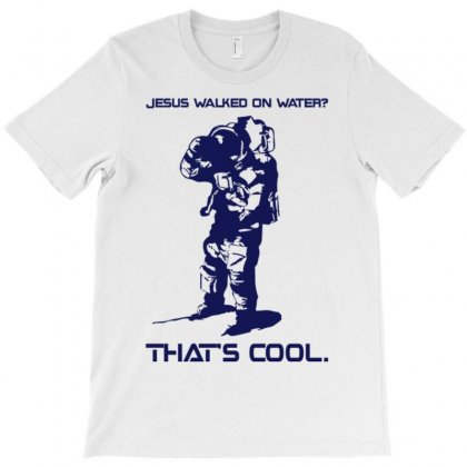 Jesus Walked On Water T-shirt Designed By Artrend-paul