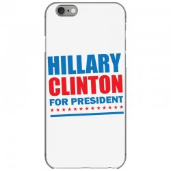 Hillary Clinton For President iPhone 6/6s Case | Artistshot