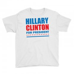 Hillary Clinton For President Youth Tee | Artistshot