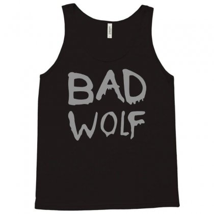 Bad Wolf - Doctor Who Shirt Tank Top Designed By Eugene