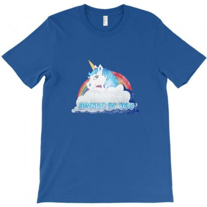 Unicorn Always Be You T-shirt Designed By Homienice