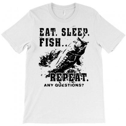 Eat Sleep Fish Repeat Funny Fishing Tee Shirt T Shirt Men's Bass Fishing Tee T-shirt Designed By Mdk Art
