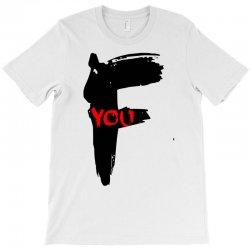 funny mens t shir 'f'yout T-Shirt | Artistshot