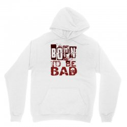 funny mens t shirt born to be bad Unisex Hoodie | Artistshot