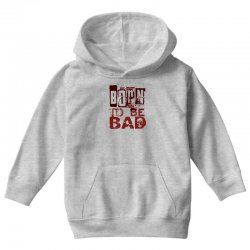 funny mens t shirt born to be bad Youth Hoodie   Artistshot