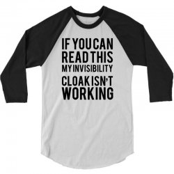 the magic t shirt invisible cloak humor top dope hipster geek indie funny gift 3/4 Sleeve Shirt | Artistshot