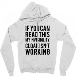 the magic t shirt invisible cloak humor top dope hipster geek indie funny gift Zipper Hoodie | Artistshot