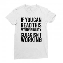 the magic t shirt invisible cloak humor top dope hipster geek indie funny gift Ladies Fitted T-Shirt | Artistshot