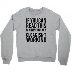 the magic t shirt invisible cloak humor top dope hipster geek indie funny gift Crewneck Sweatshirt | Artistshot
