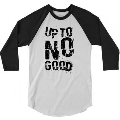 Up To No Good 3/4 Sleeve Shirt Designed By Mdk Art