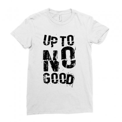 Up To No Good Ladies Fitted T-shirt Designed By Mdk Art