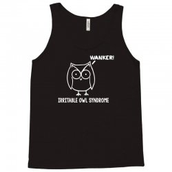 irritable owl syndrome Tank Top | Artistshot