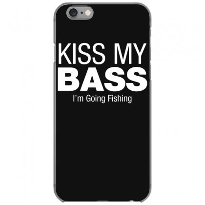 Kiss My Bass Iphone 6/6s Case Designed By Gematees