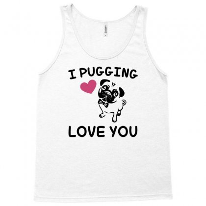 Love You  Pug Tank Top Designed By Gematees