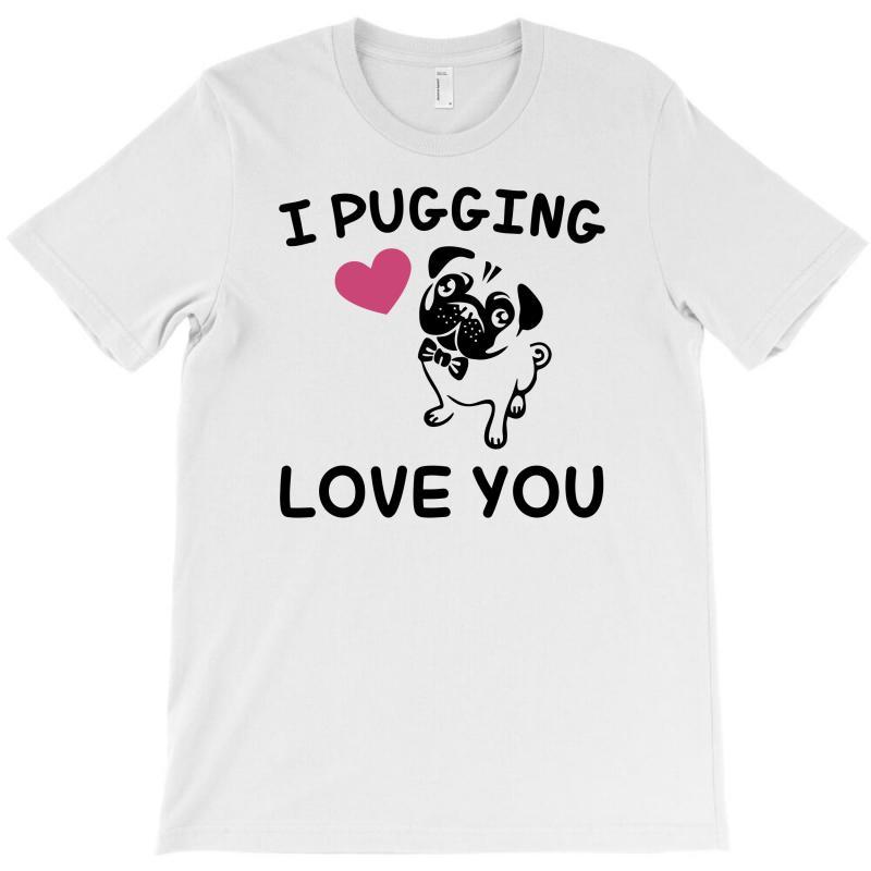 Love You  Pug T-shirt | Artistshot