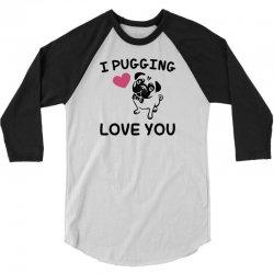 love you  pug 3/4 Sleeve Shirt | Artistshot