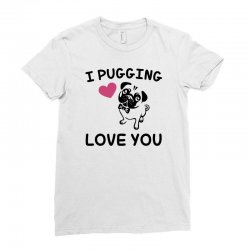 love you  pug Ladies Fitted T-Shirt | Artistshot
