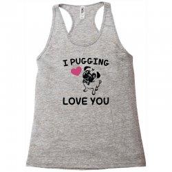 love you  pug Racerback Tank | Artistshot