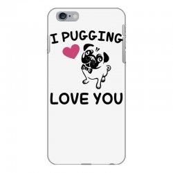 love you  pug iPhone 6 Plus/6s Plus Case | Artistshot