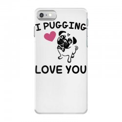 love you  pug iPhone 7 Case | Artistshot