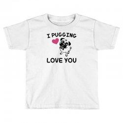 love you  pug Toddler T-shirt | Artistshot