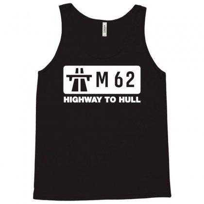 M62 Highway To Hull Tank Top Designed By Gematees