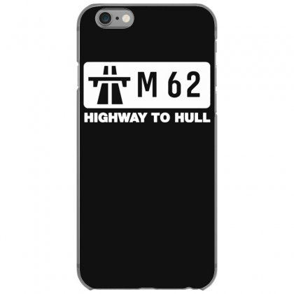 M62 Highway To Hull Iphone 6/6s Case Designed By Gematees