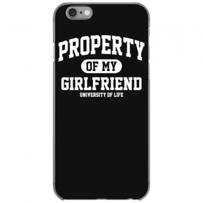 Property Of My Girlfriend Funny Iphone 6/6s Case Designed By Gematees