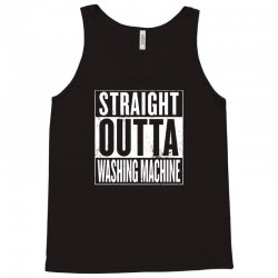 straight outta washing machine Tank Top | Artistshot