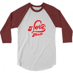 I love mom 3/4 Sleeve Shirt | Artistshot