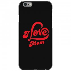 I love mom iPhone 6/6s Case | Artistshot