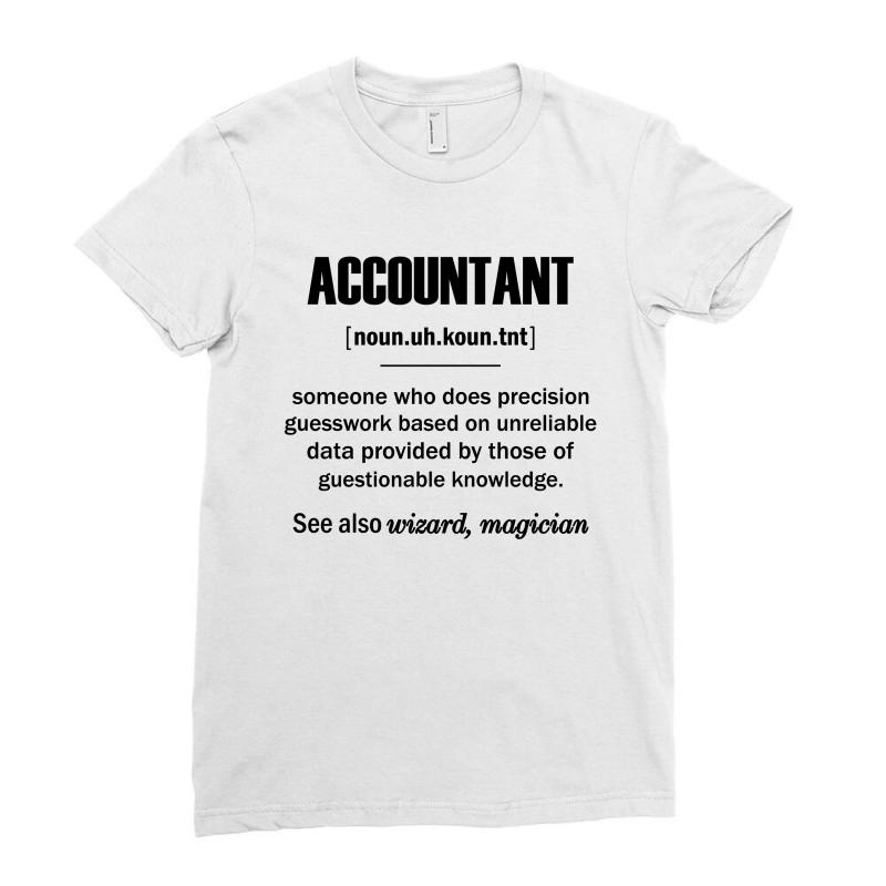 dbd2a39bd Custom Accountant Gifts - Accountant Definition Ladies Fitted T ...