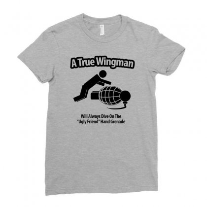 A True Wingman Ladies Fitted T-shirt Designed By Gematees