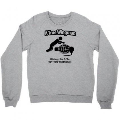 A True Wingman Crewneck Sweatshirt Designed By Gematees