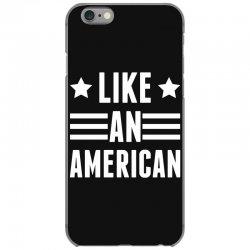 Like An American iPhone 6/6s Case   Artistshot