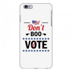 Don't Boo Vote 01 iPhone 6 Plus/6s Plus Case | Artistshot