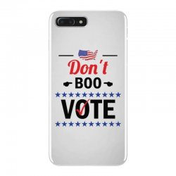 Don't Boo Vote 01 iPhone 7 Plus Case | Artistshot
