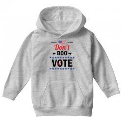Don't Boo Vote 01 Youth Hoodie | Artistshot