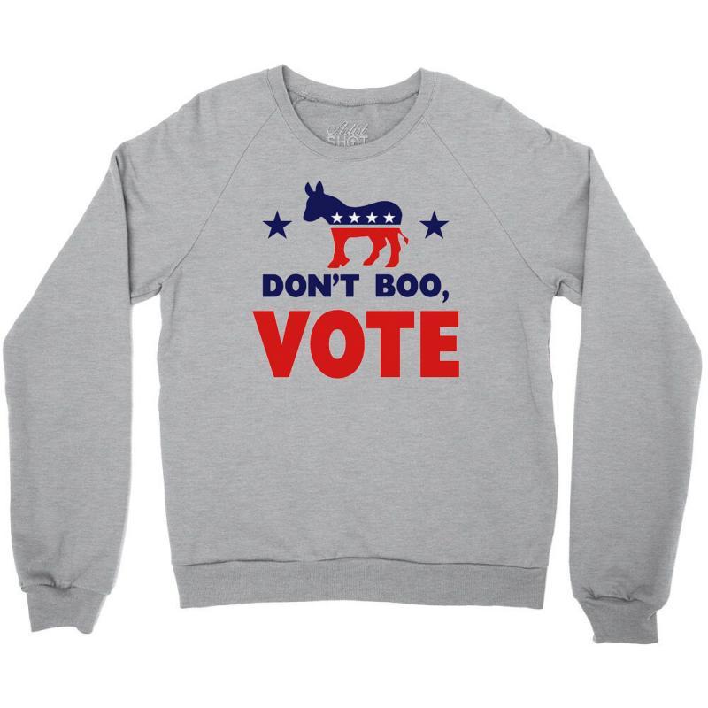 Don't Boo Vote 02 Crewneck Sweatshirt | Artistshot