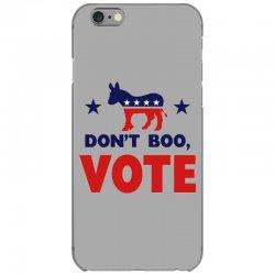 Don't Boo Vote 02 iPhone 6/6s Case | Artistshot