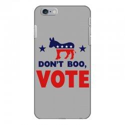 Don't Boo Vote 02 iPhone 6 Plus/6s Plus Case | Artistshot