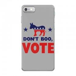Don't Boo Vote 02 iPhone 7 Case | Artistshot