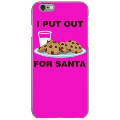 I Put Out For Santa Iphone 6/6s Case Designed By Gematees