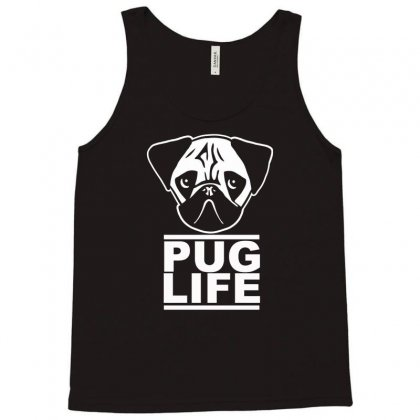 Pug Life Tank Top Designed By Gematees