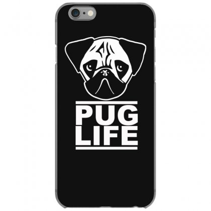 Pug Life Iphone 6/6s Case Designed By Gematees