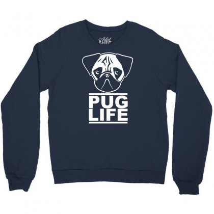 Pug Life Crewneck Sweatshirt Designed By Gematees