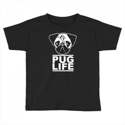 Pug Life Toddler T-shirt Designed By Gematees