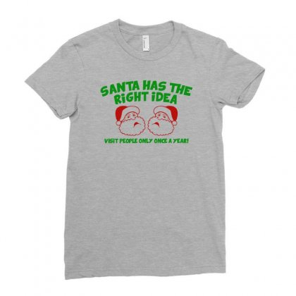 Santa Has The Right Idea Ladies Fitted T-shirt Designed By Gematees