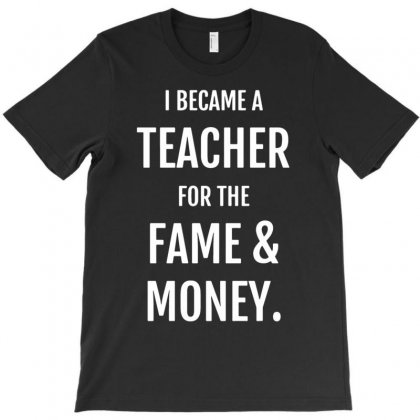 Fame & Money T-shirt Designed By Tonyhaddearts
